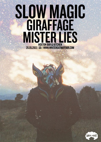 Slow Magic, Giraffage, Mister Lies